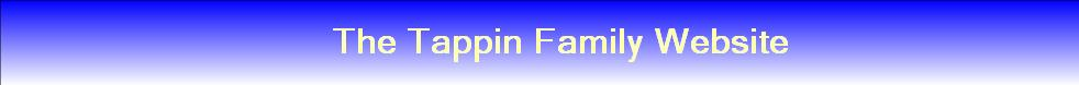 The Tappin Family Website