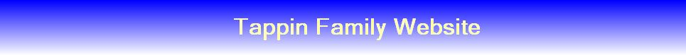 Tappin Family Website
